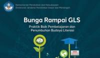 Bunga Rampai GLS Praktek Baik Pembelajaran dan Penumbuhan Budaya Literasi