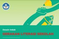 Desain Induk Gerakan Literasi Sekolah