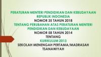 PERATURAN MENTERI PENDIDIKAN DAN KEBUDAYAAN REPUBLIK INDONESIA NOMOR 35 TAHUN 2018