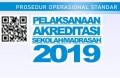 PROSEDUR OPERASIONAL STANDAR (POS) PELAKSANAAN AKREDITASI SEKOLAH/MADRASAH TAHUN 2019