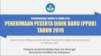 Mekanisme Penerimaan Peserta Didik Baru (PPDB) Tahun 2019