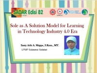 Sole as A Solution Model for Learning  in Technology Industry 4.0 Era
