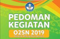 Pedoman Kegiatan O2SN 2019 Olimpiade Olahraga Siswa Nasional