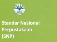 Standar Nasional Perpustakaan (SNP)