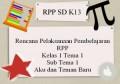 Rencana Pelaksanaan Pembelajaran RPP K13 Kelas 1 Tema 1 Sub Tema 1 Aku dan Teman Baru