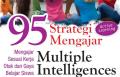 95 Strategi Mengajar Multiple Intelligences